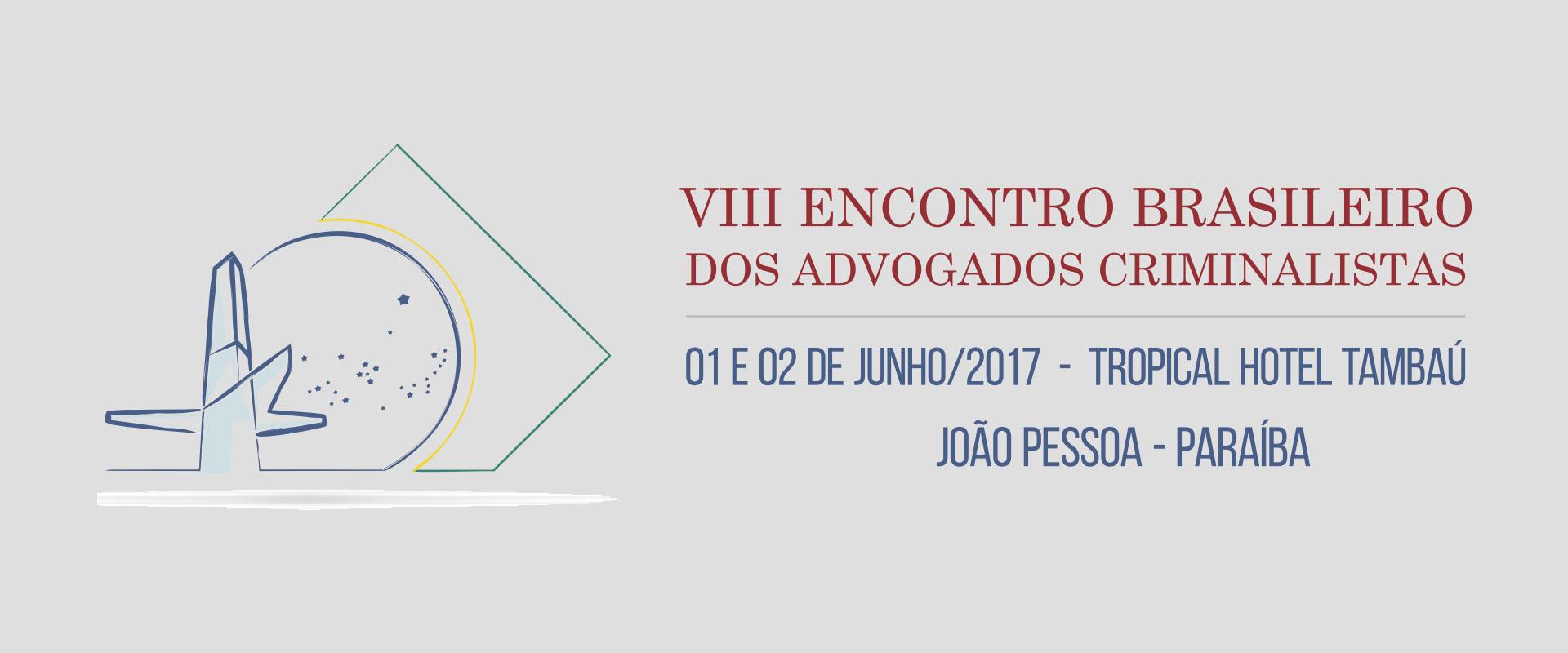 VIII Encontro Brasileiro dos Advogados Criminalistas