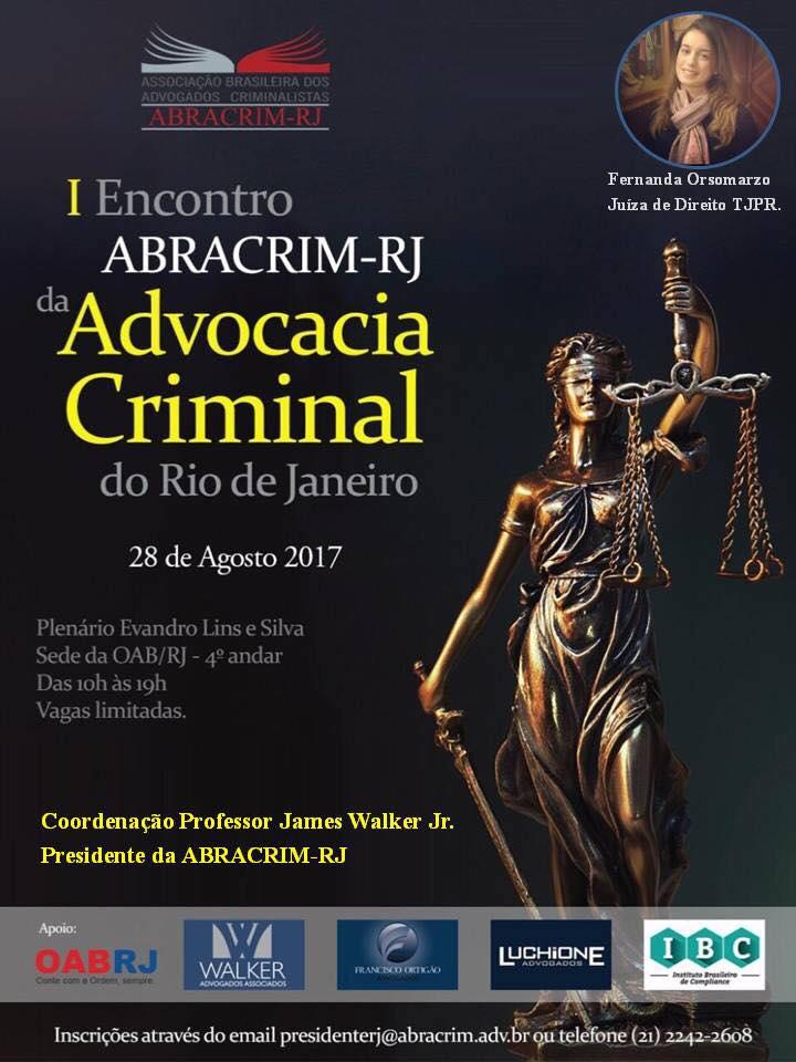 I Encontro ABRACRIM-RJ da Advocacia Criminal do Rio de Janeiro